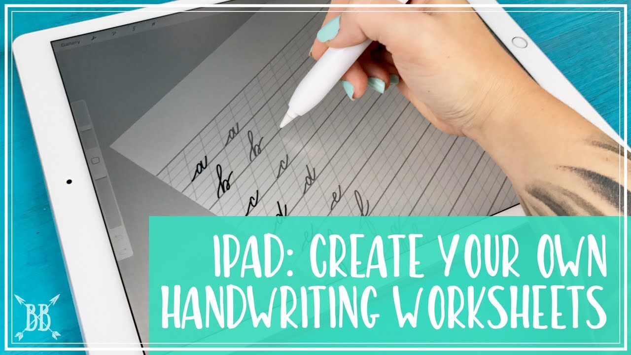 IPad Pro Create Your Own Handwriting Worksheets YouTube
