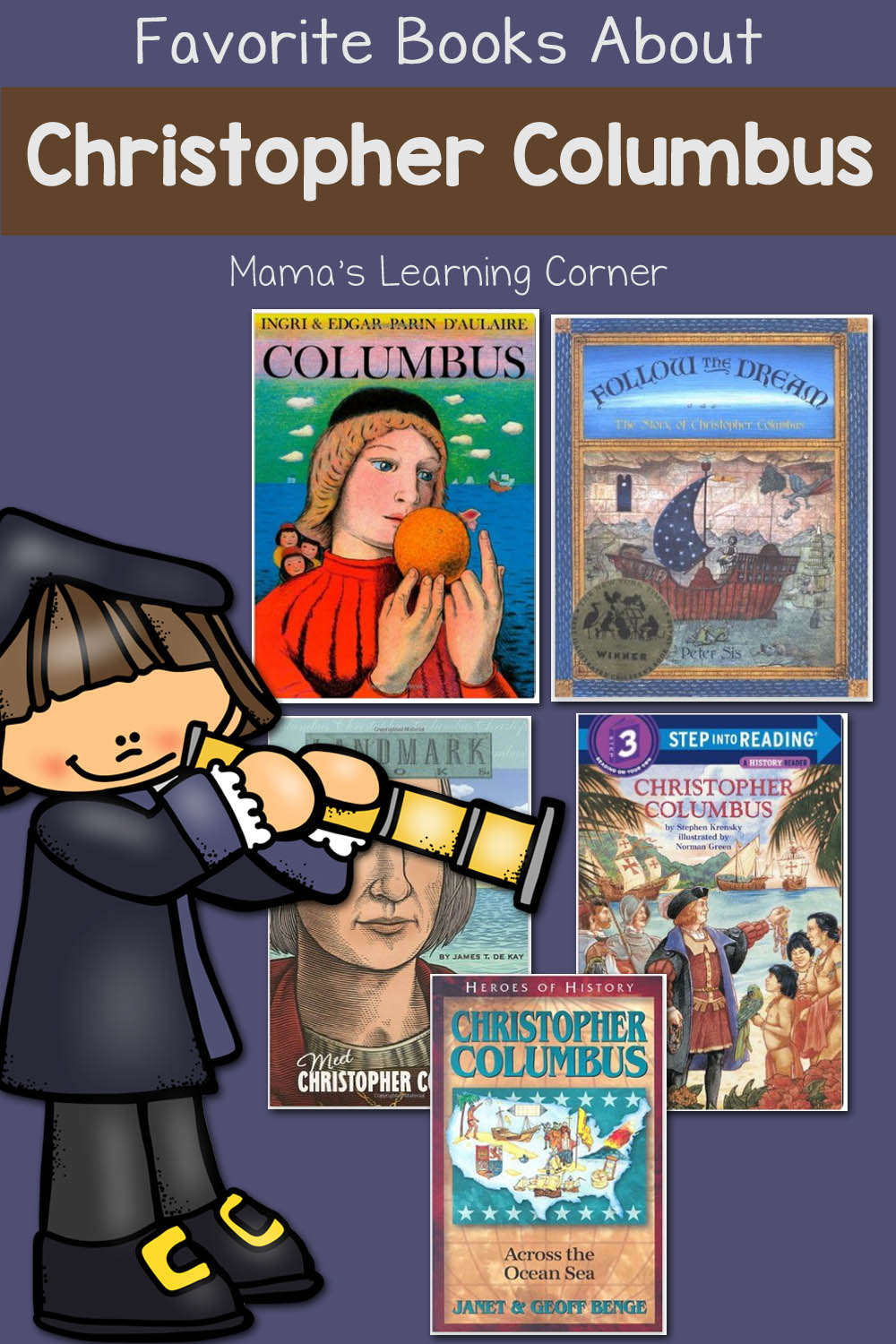 Our Favorite Books About Christopher Columbus Mamas